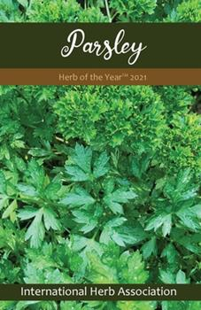 Paperback Parsley: Herb of the Year(TM) 2021 Book