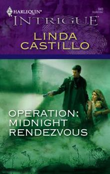 Operation: Midnight Rendezvous - Book #4 of the Operation: Midnight
