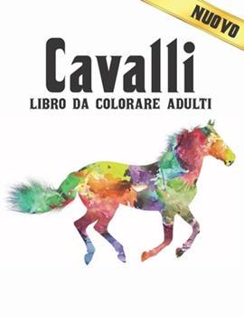 Paperback Cavalli Libro da Colorare Adulti: Cavalli antistress 50 Disegni di cavalli unilaterali Libro da colorare per adulti Regalo per gli amanti dei cavalli [Italian] Book