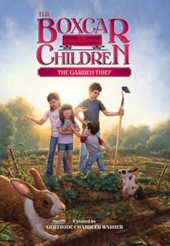 The Garden Thief - Book #130 of the Boxcar Children