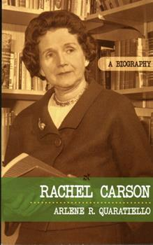 Rachel Carson: A Biography - Book  of the Greenwood Biographies