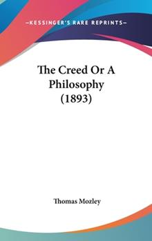 Hardcover The Creed or a Philosophy Book