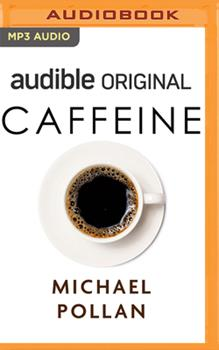 Caffeine: How Caffeine Created The Modern World 1713566095 Book Cover