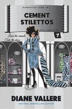 Cement Stilettos: A Samantha Kidd Mystery - Book #7 of the Samantha Kidd Mystery