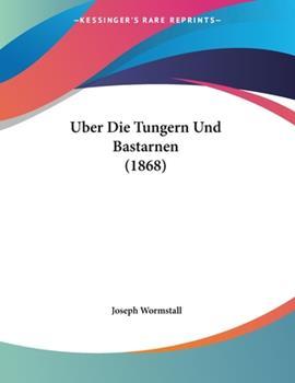 Paperback Uber Die Tungern Und Bastarnen (1868) Book