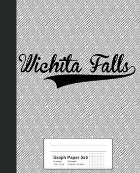 Paperback Graph Paper 5x5 : WICHITA FALLS Notebook Book