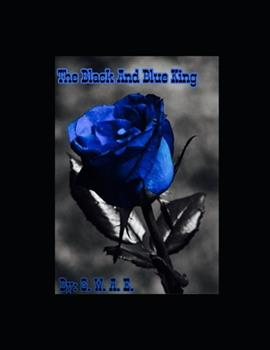 Paperback The Black And Blue King Book