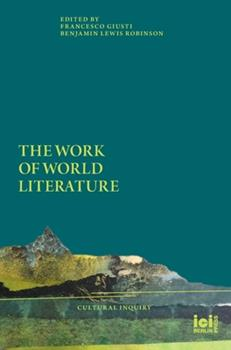 Hardcover The Work of World Literature Book