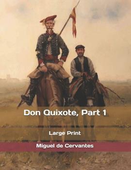 El Ingenioso hidalgo don Quijote de La Mancha - Book #1 of the Don Quijote de la Mancha