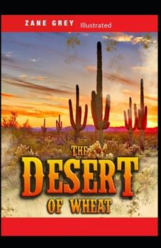 Paperback The Desert of Wheat Illustrated Book