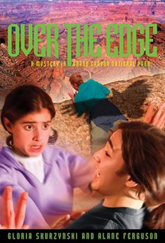 Over the Edge: A Mystery in Grand Canyon National Park (Mysteries in Our National Park) 1426301774 Book Cover