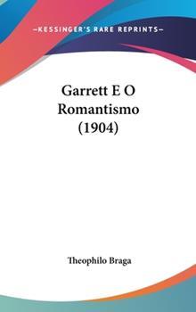 Hardcover Garrett E O Romantismo Book