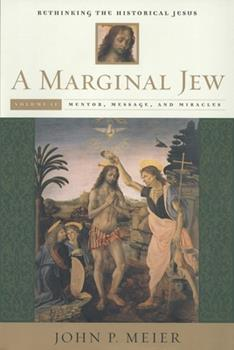 Mentor, Message, and Miracles (A Marginal Jew: Rethinking the Historical Jesus, Volume 2) - Book  of the Anchor Bible Reference Library