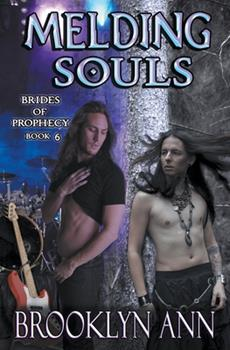 Melding Souls: A M/M Urban Fantasy Romance - Book #6 of the Brides of Prophecy