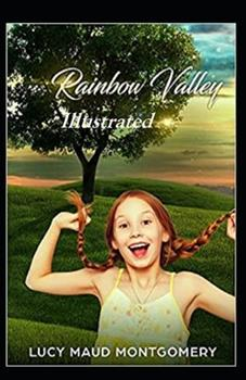 Paperback Rainbow Valley Illustrated Book