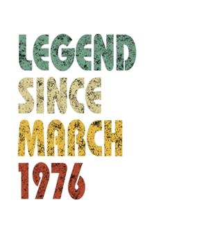 Paperback Legend since March 1976 : Retro Birthday Gift Notebook with Lined Wide Ruled Paper. Funny Quote Sayings 7. 5 X 9. 25 Notepad Journal for Taking Notes for People Born in March 1976 Book
