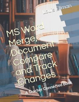 Paperback MS Word Merge, Document Compare and Track Changes Book