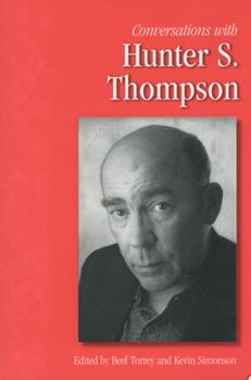 Conversations with Hunter S. Thompson (Literary Conversations Series) 1934110779 Book Cover