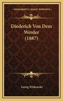 Hardcover Diederich Von Dem Werder Book
