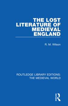Paperback The Lost Literature of Medieval England Book