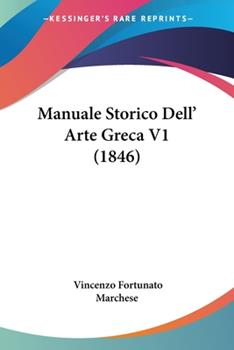 Paperback Manuale Storico Dell' Arte Greca V1 Book