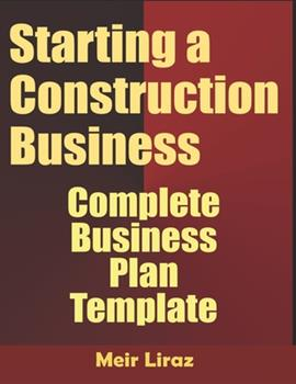 Paperback Starting a Construction Business: Complete Business Plan Template Book