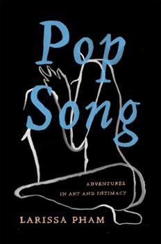 Hardcover Pop Song: Adventures in Art & Intimacy Book
