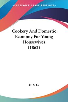 Paperback Cookery and Domestic Economy for Young Housewives Book