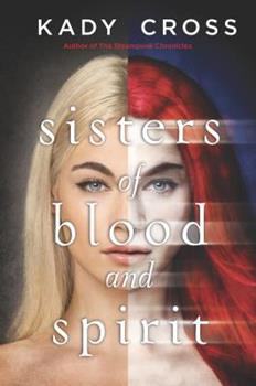 Sisters of Blood and Spirit 0373211880 Book Cover