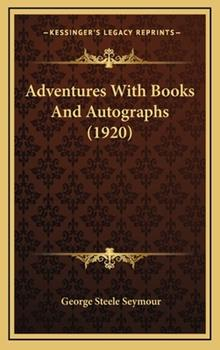 Hardcover Adventures with Books and Autographs Book