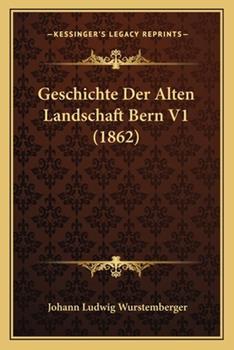 Paperback Geschichte der Alten Landschaft Bern V1 Book