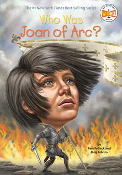Who Was Joan of Arc? - Book  of the Who Was/Is...?