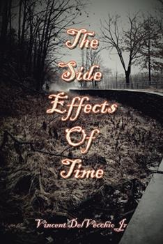 Paperback The Side Effects of Time Book