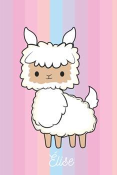 Paperback �lise : Lama Mouton: Personalis� Carnet de Notes Cadeau Lign� Pour les Filles Et �tudiantes [French] Book