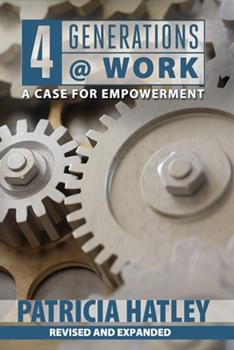 Paperback 4 Generations at Work: A Case for Empowerment Book