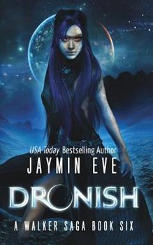 Dronish - Book #6 of the Walker Saga