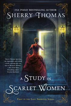 A Study in Scarlet Women - Book #1 of the Lady Sherlock