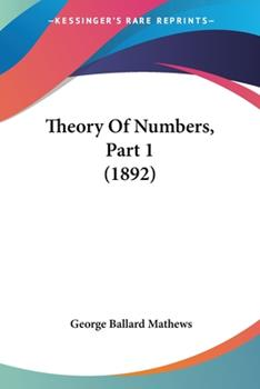 Paperback Theory Of Numbers, Part 1 (1892) Book