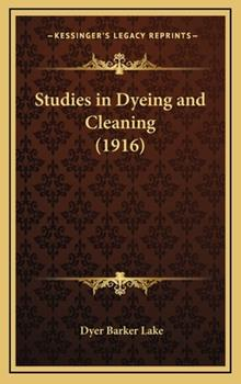 Hardcover Studies in Dyeing and Cleaning Book