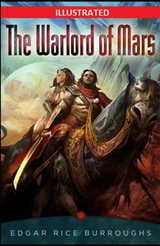 Paperback The Warlord of Mars Illustrated Book