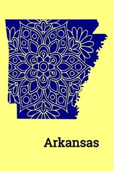 Paperback Arkansas (6 X9 Notebook) : Cute Mandala Arkansas State Outline Notebook, Journal, Diary. a 6x9 120 Pages Lined in a Soft Matte Cover Book