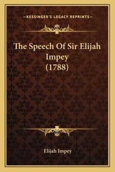Paperback The Speech of Sir Elijah Impey Book
