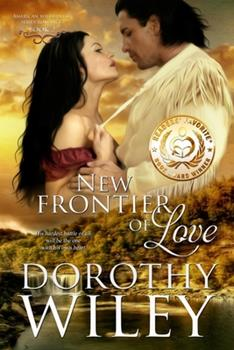 New Frontier of Love - Book #2 of the American Wilderness