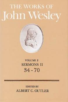 Hardcover The Works of John Wesley Volume 2: Sermons II (34-70) Book