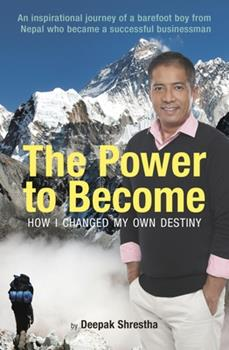Paperback The Power to Become: How I Changed My Own Destiny Book