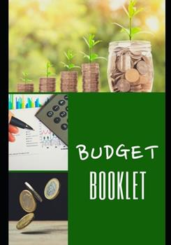 Paperback Budget Booklet : 100 Pages - Family - Management - Income - Expenses - Finance - Projects - Objectives - One Year and More - Easy to Use - Organizer - Planner - Cash - Accounts - Money - Savings - Calculus - Children - Parents - Pro - [Large Print] Book