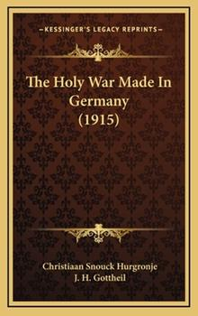 Hardcover The Holy War Made in Germany Book
