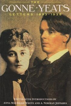 Paperback The Gonne-Yeats Letters, 1893-1938 Book
