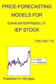 Paperback Price-Forecasting Models for Icahn Enterprises L.P. IEP Stock Book