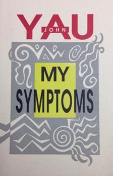 My Symptoms 1574230611 Book Cover